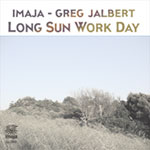 Long Sun Work Day : Imaja - Greg Jalbert